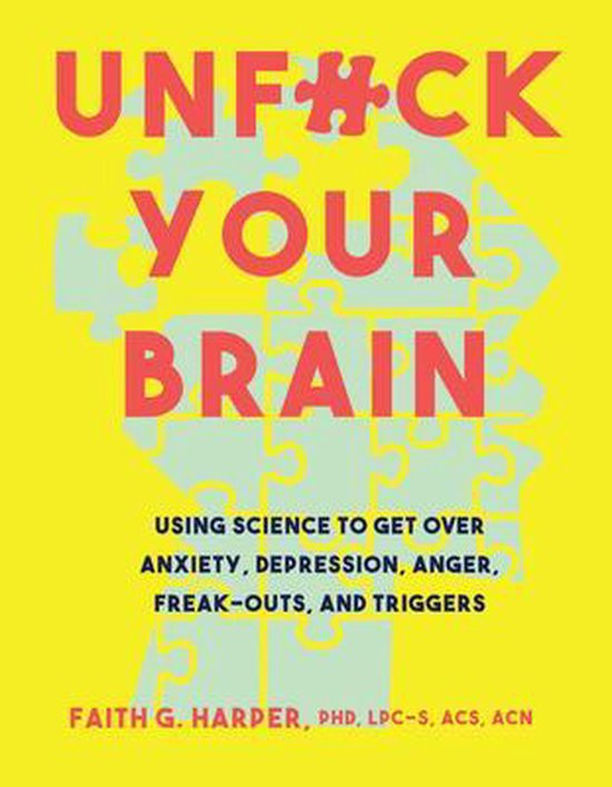 Boek cover Unfuck Your Brain van Faith G. Harper (Paperback)