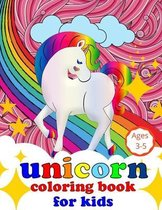 Unicorn Coloring Book for Kids Ages 3-5