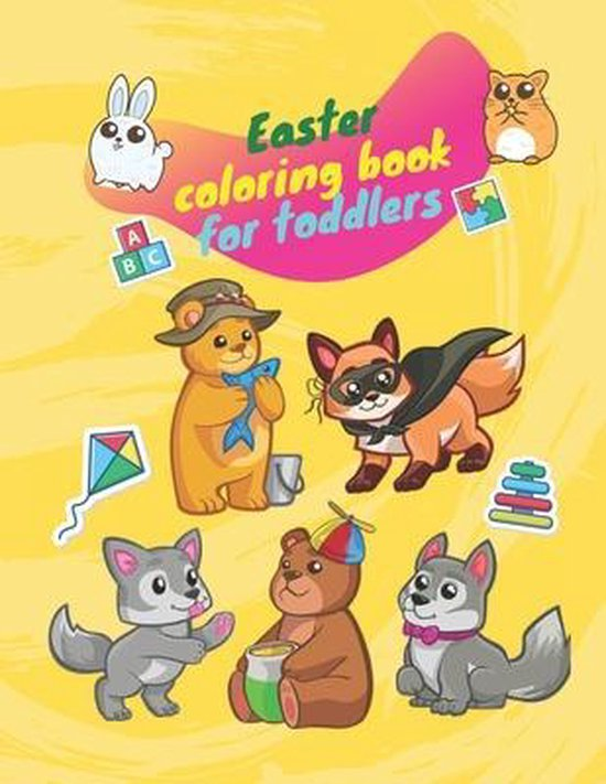 Easter coloring book for toddlers: Funny animals coloring book