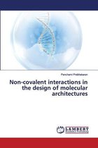 Non-covalent interactions in the design of molecular architectures