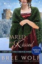 Dared & Kissed