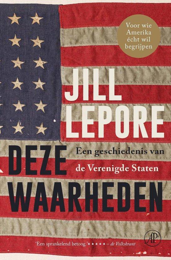 Boek cover Deze waarheden van Jill Lepore (Onbekend)