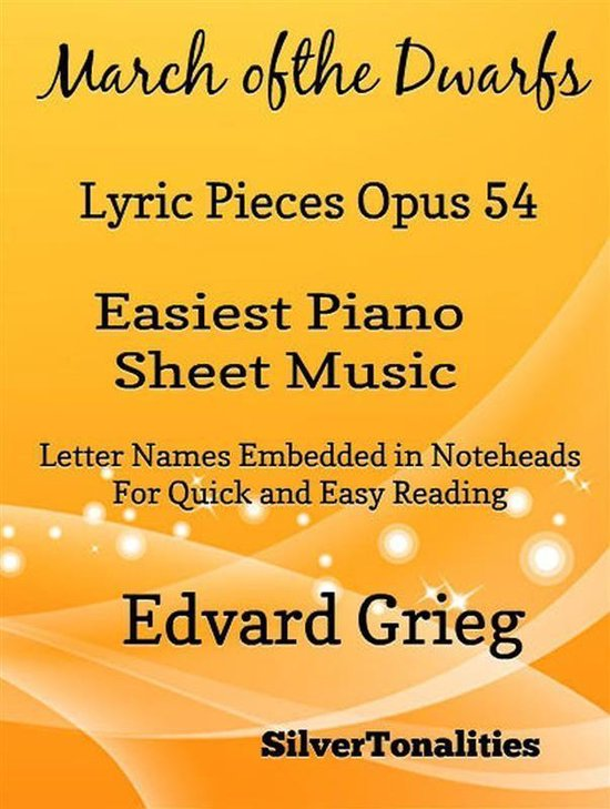 March of the Dwarfs Lyric Pieces Opus 54 Easiest Piano Sheet Music