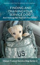 Finding And Training Your Service Dog