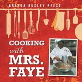 Cooking with Mrs. Faye