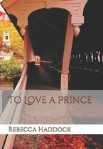To Love a Prince