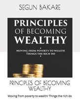 Principles of Becoming Wealthy