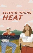 Seventh Inning Heat