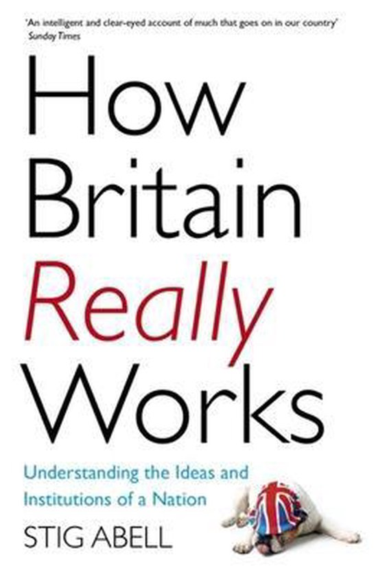 How Britain Really Works