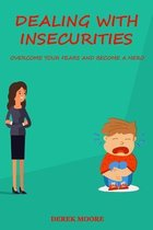 Dealing with insecurities