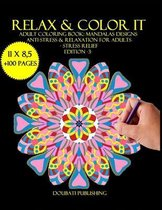 Relax & Color It: Adult Coloring Book