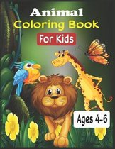 Animal Coloring Book For Kids Ages 4-6