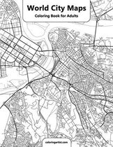 World City Maps Coloring Book for Adult