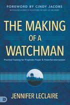 Making of a Watchman, The