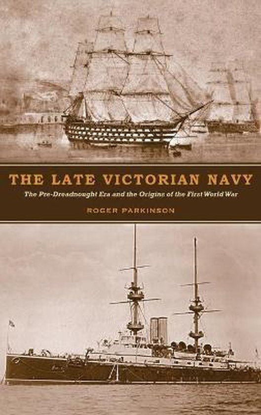 The Late Victorian Navy