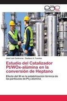 Estudio del Catalizador Pt/WOx-alumina en la conversion de Heptano