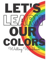 Let's Learn Our Colors