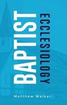 Baptist Ecclesiology