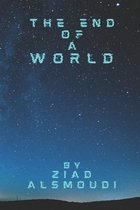 The End Of a World