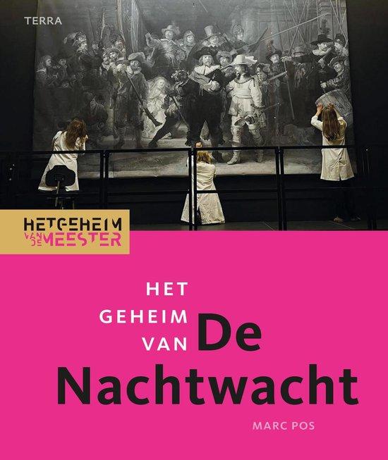 Boek cover Het geheim van De Nachtwacht van Marc Pos (Hardcover)