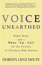Voice Unearthed