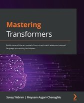 Mastering Transformers