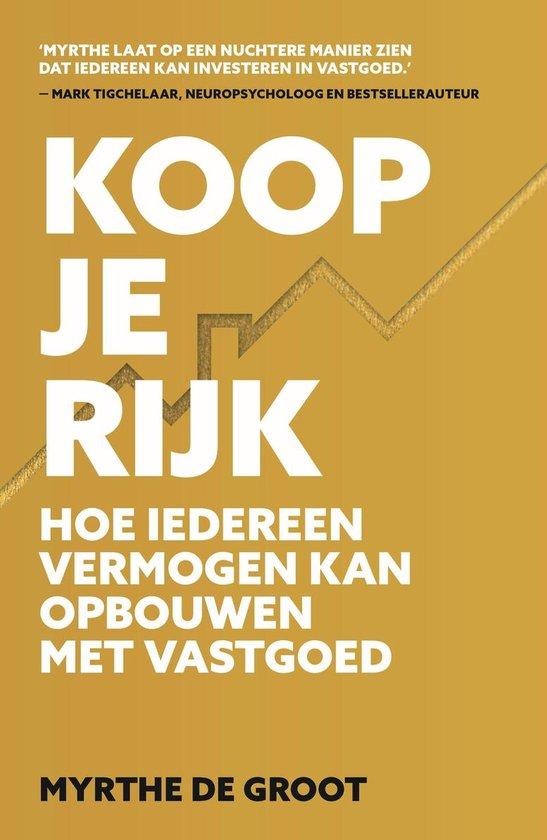 Boek cover Koop je Rijk van Myrthe de Groot (Onbekend)