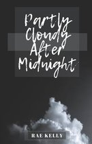 Partly Cloudy After Midnight