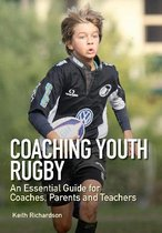 Boek cover Coaching Youth Rugby van Keith Richardson