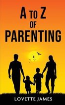 A to Z of Parenting