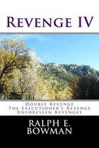 Revenge IV