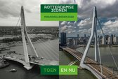 Rotterdamse Iconen - toen en nu - Maandkalender 2022