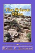 The Prison Mine