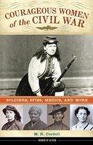 Courageous Women of the Civil War