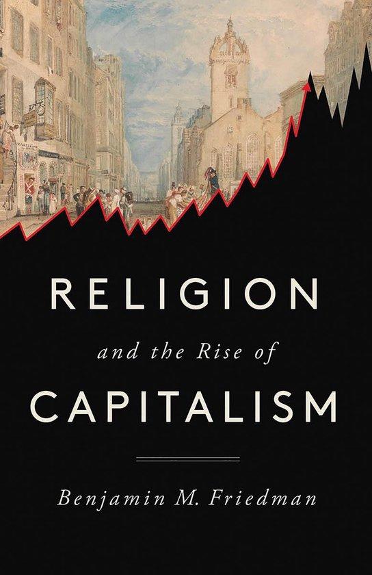 Boek cover Religion and the Rise of Capitalism van Benjamin M. Friedman (Paperback)