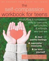 The Self-Compassion Workbook for Teens