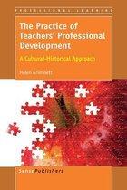 The Practice of Teachers' Professional Development