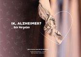 Ik, Alzheimer? ... Och Vergeten
