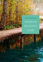 ANOREXIA RECOVERY GUIDE