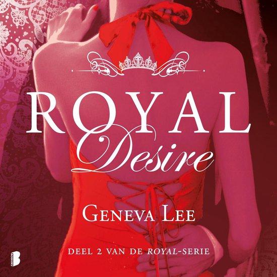 Royal 2 - Royal Desire - Geneva Lee |