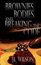 Brownies, Bodies, and Breaking the Code