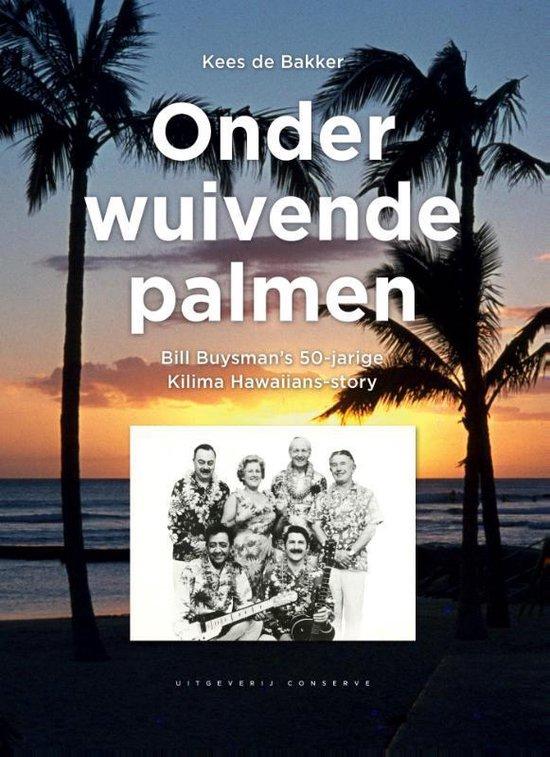 Onder wuivende palmen - Kees de Bakker  