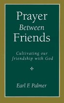 Prayer Between Friends
