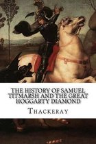 The History of Samuel Titmarsh and the Great Hoggarty Diamond
