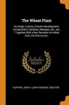 The Wheat Plant