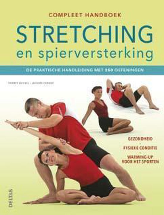 Compleet handboek stretching en spierversterking - Thierry Waymel  