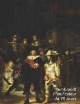 Rembrandt Planificateur de 90 Jours