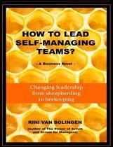 How to Lead Self-Managing Teams?