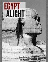 Egypt Alight