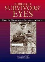 Through Survivors' Eyes